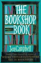 The Bookshop Book ebook by Jen Campbell