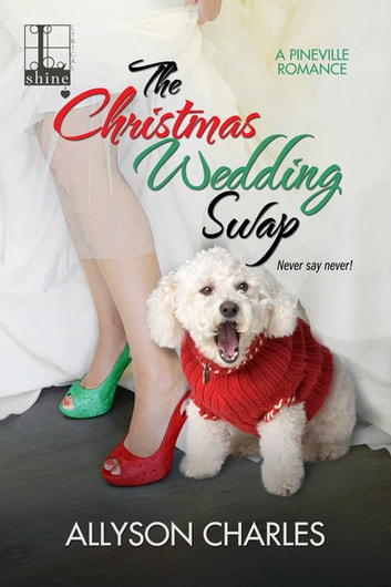 The Christmas Wedding Swap ebook by Allyson Charles