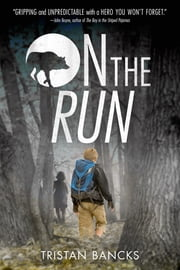 On the Run ebook by Tristan Bancks