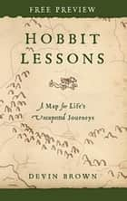 Free Hobbit Lessons Sampler - eBook [ePub] - A Map for Life's Unexpected Journeys ebook by Devin Brown