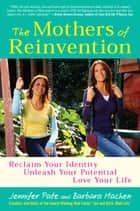 The Mothers of Reinvention ebook by Jennifer Pate,Barbara Machen
