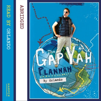 The Gap Yah Plannah audiobook by Orlando