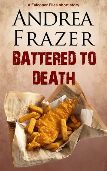 Battered to Death - Brief Case ebook by Andrea Frazer