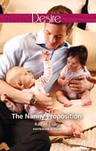 The Nanny Proposition ebook by Rachel Bailey