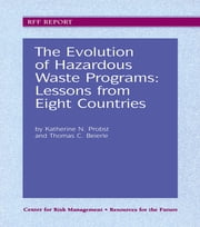 The Evolution of Hazardous Waste Programs ebook by Katherine N. Probst,Thomas C. Beierle