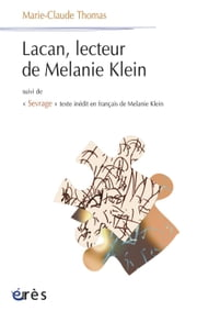 Lacan, lecteur de Melanie Klein ebook by Marie-Claude THOMAS