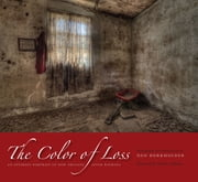 The Color of Loss - An Intimate Portrait of New Orleans after Katrina ebook by Dan Burkholder,Andrei  Codrescu