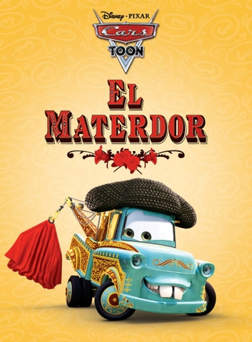 Cars Toon: El Materdor ebook by Disney Book Group