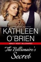 The Billionaire's Secret ebook by Kathleen O'Brien