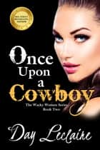 Once Upon a Cowboy 電子書 by Day Leclaire