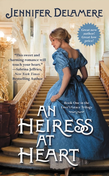 An Heiress at Heart ebook by Jennifer Delamere
