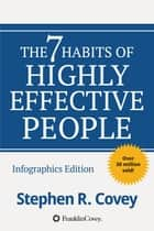 The 7 Habits of Highly Effective People - Powerful Lessons in Personal Change 電子書 by Stephen R. Covey