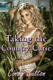 Taking the Country Cutie ebook by Cindy Sutton