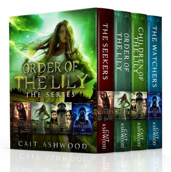Order of the Lily, the Complete Series ebook by Cait Ashwood