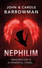 Nephilim ebook by John Barrowman, Carole Barrowman