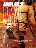 Thunder Road ebook by James Axler