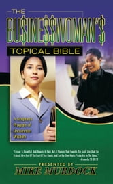 The Businesswoman's Topical Bible ebook by Mike Murdock