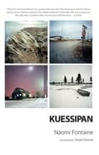 Kuessipan ebook by Naomi Fontaine, David Homel
