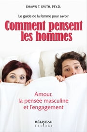 Comment pensent les hommes ebook by Shawn T. Smith