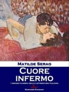Cuore infermo ebook by Matilde Serao