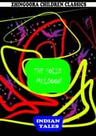 The Solid Muldoon ebook by Rudyard Kipling