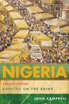 Nigeria - Dancing on the Brink ebook by John Campbell