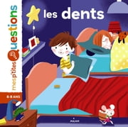 Les dents ebook by Christine Naumann-Villemin