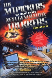 The Nitpicker's Guide for Next Generation Trekkers Volume 2 ebook by Phil Farrand