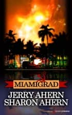 Miamigrad ebook by Jerry Ahern,Sharon Ahern