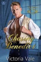 Chasing Benedict - The Gentleman Courtesans ebook by