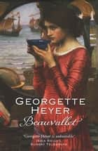Beauvallet ebook by Georgette Heyer