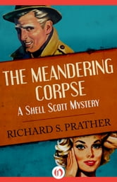 The Meandering Corpse ebook by Richard S Prather