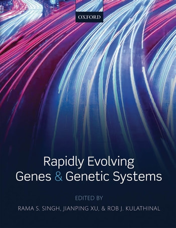 Rapidly Evolving Genes and Genetic Systems ebook by