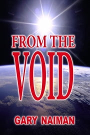 From the Void ebook by Gary Naiman