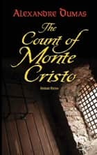 The Count of Monte Cristo - Abridged Edition eBook by Alexandre Dumas