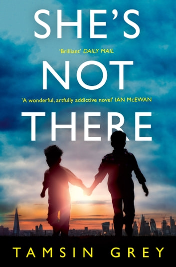 She's Not There ebook by Tamsin Grey