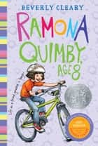 Ramona Quimby, Age 8 ebook by Beverly Cleary,Jacqueline Rogers