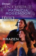Brazen ebook by Patricia Rosemoor