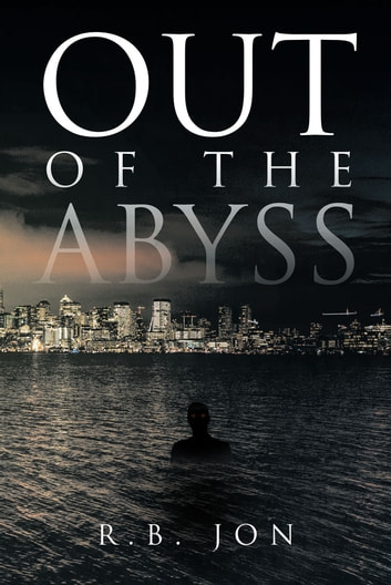 Out of the Abyss ebook by R.B. Jon
