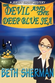 The Devil and the Deep Blue Sea ebook by Beth Sherman