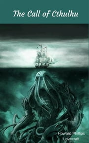 The Call of Cthulhu ebook by Howard Phillips Lovecraft