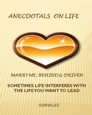 Anecdotals on Life ebook by Sonya Lee