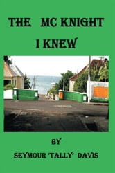 The McKnight I Knew ebook by Seymour Tally Davis