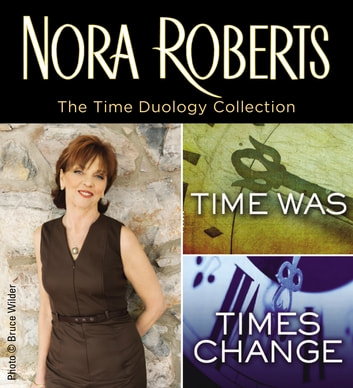 Nora Roberts' Time Duology ebook by Nora Roberts