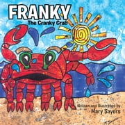 FRANKY - The Cranky Crab ebook by Mary Sayers