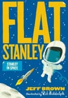 Stanley in Space eBook by Jeff Brown, Rob Biddulph
