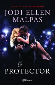 O Protector ebook by Jodi Ellen Malpas