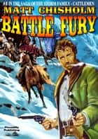 The Storm Family 8: Battle Fury ebook by Matt Chisholm