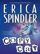 Copycat ebook by Erica Spindler
