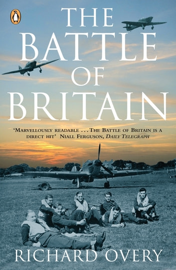 The Battle of Britain - New Edition ebook by Richard Overy